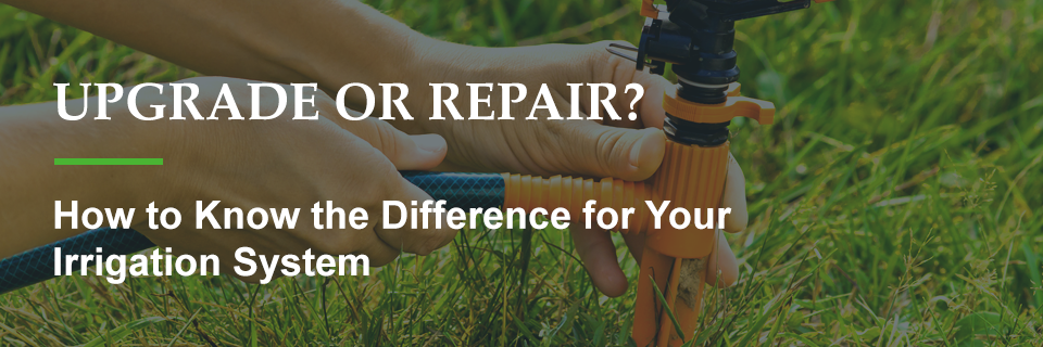 Should you upgrade or repair your sprinkler system?